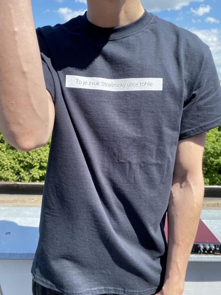 Zvuk Strašnický Ulice T-Shirt